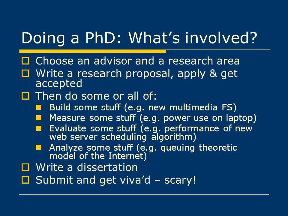 Doing a PhD: What's involved