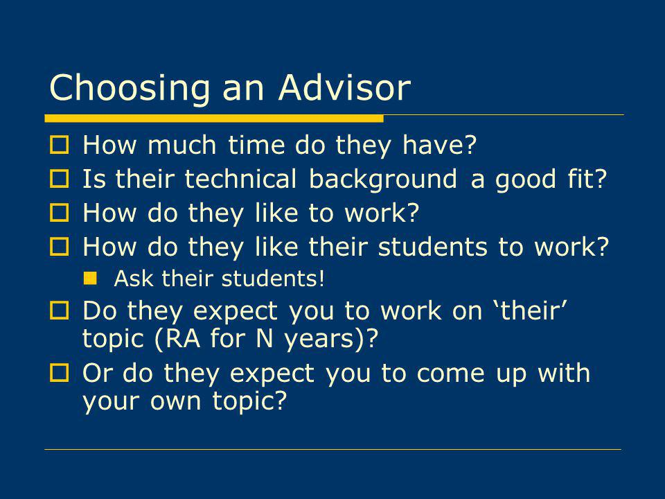 Choosing an Advisor How much time do they have