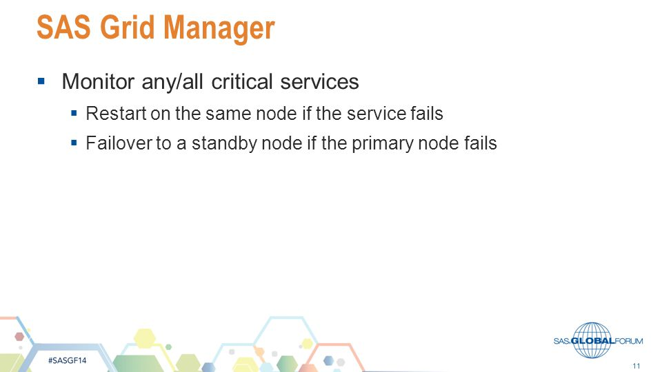 SAS Grid Manager Monitor any/all critical services