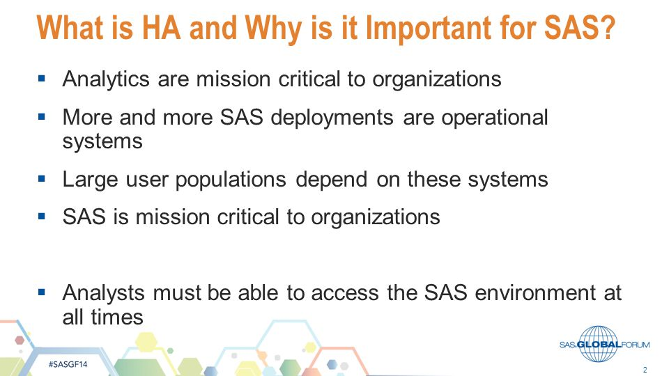 What is HA and Why is it Important for SAS