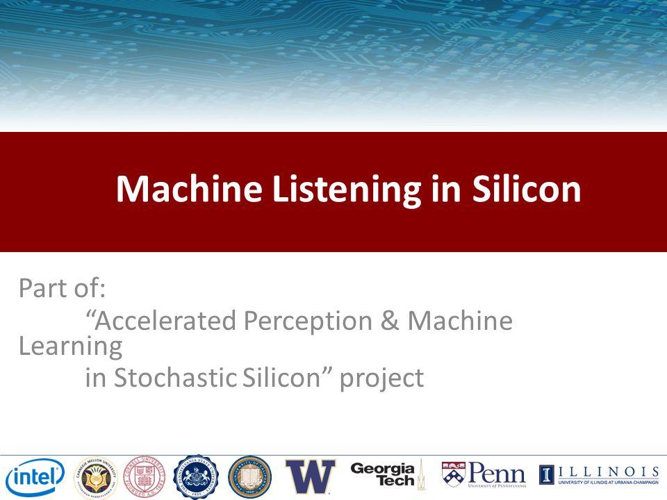 Machine Listening in Silicon