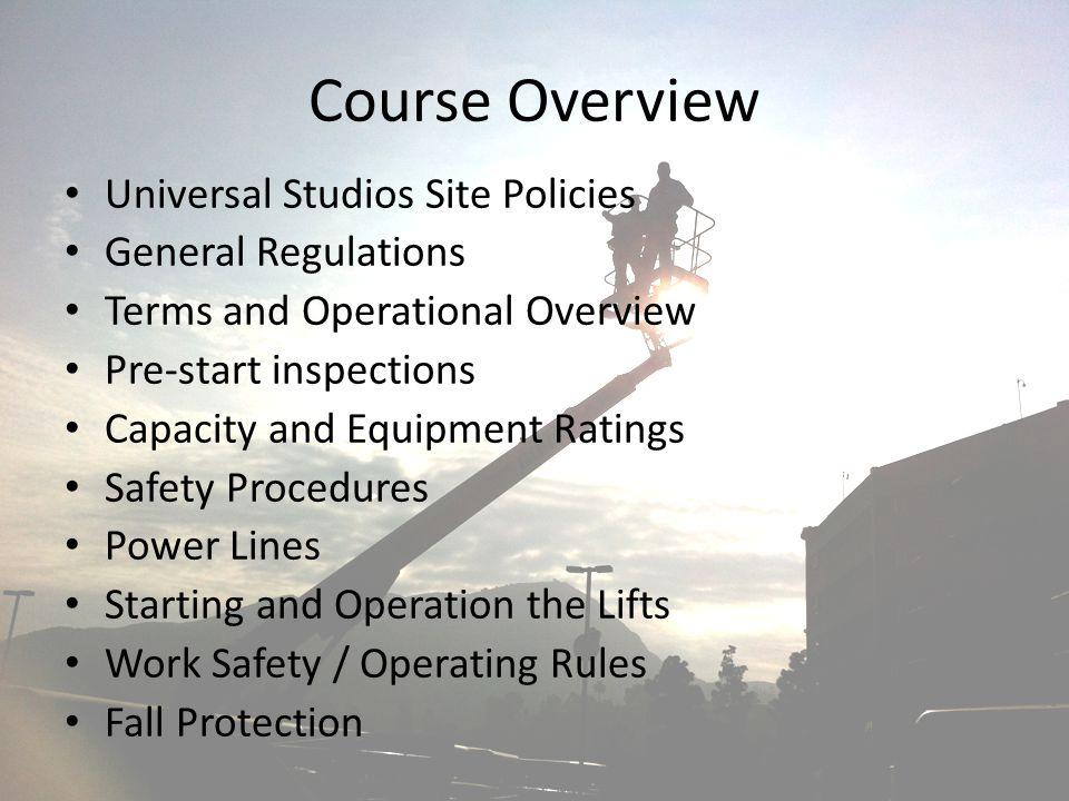 Course Overview Universal Studios Site Policies General Regulations