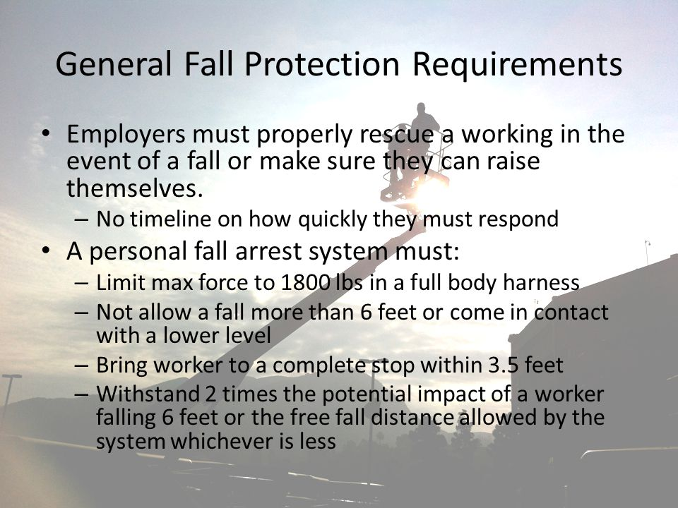 General Fall Protection Requirements