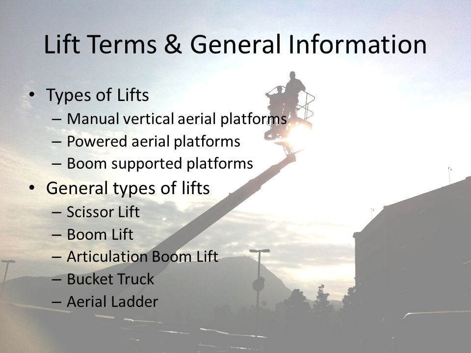 Lift Terms & General Information