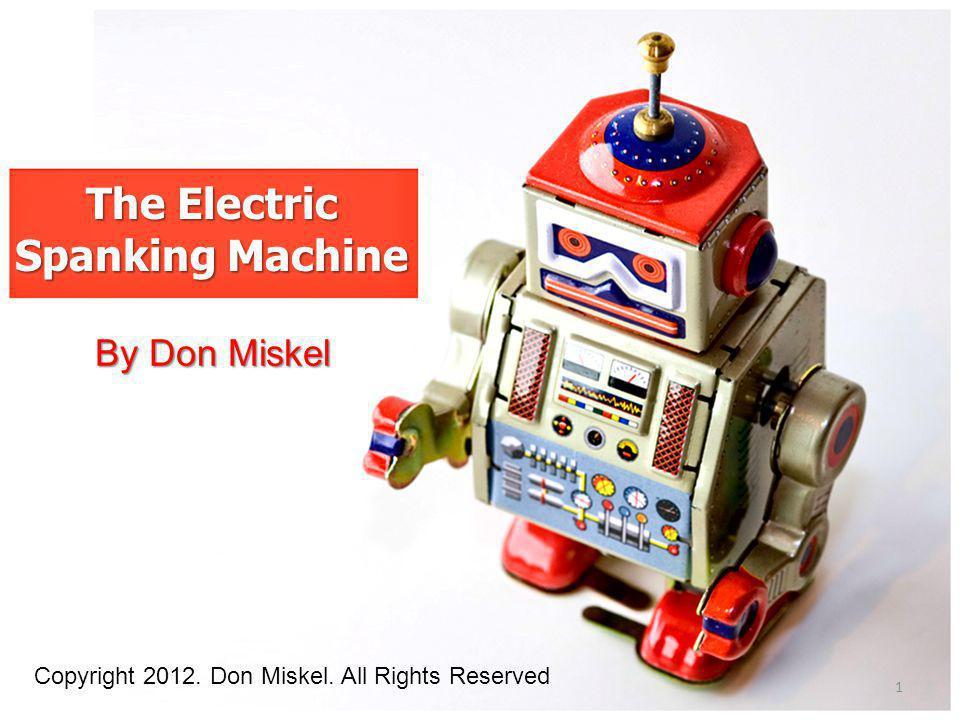 The Electric Spanking Machine