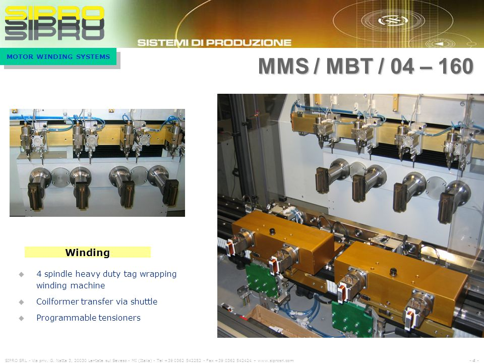 MMS / MBT / 04 – 160 Winding. 4 spindle heavy duty tag wrapping winding machine. Coilformer transfer via shuttle.