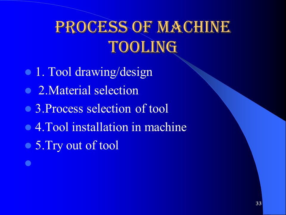 Process of Machine Tooling
