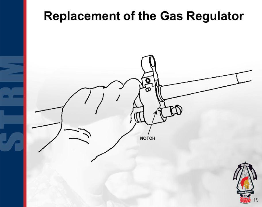 Replacement of the Gas Regulator