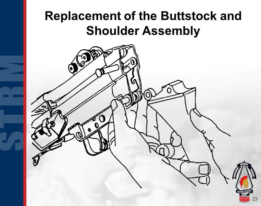 Replacement of the Buttstock and Shoulder Assembly