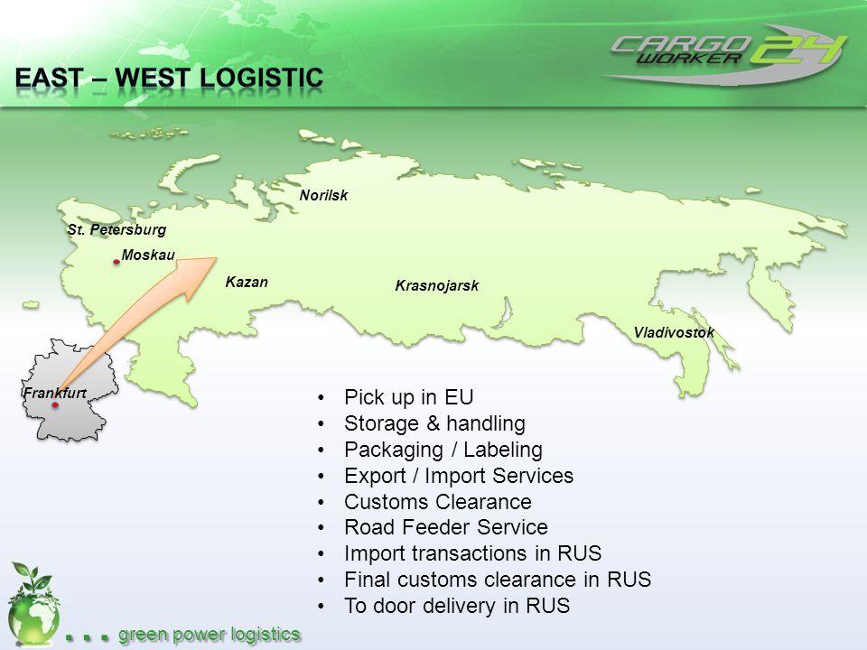 east – West Logistic Pick up in EU Storage & handling