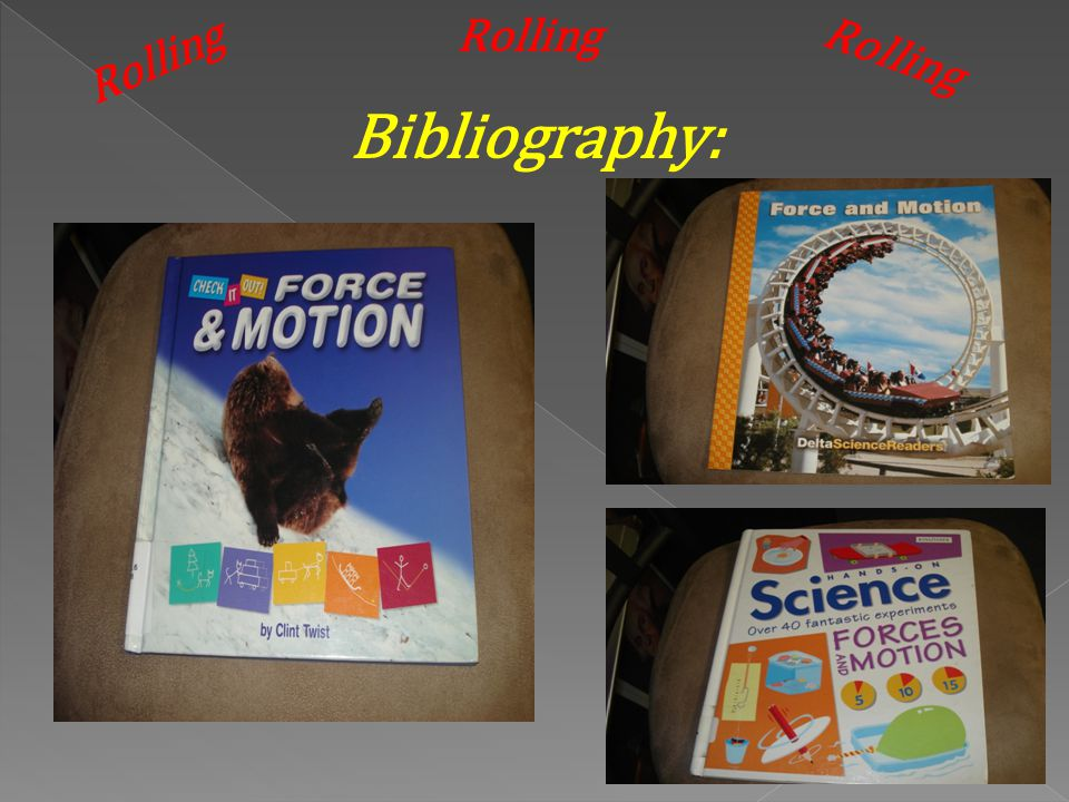 Rolling Rolling Rolling Bibliography: