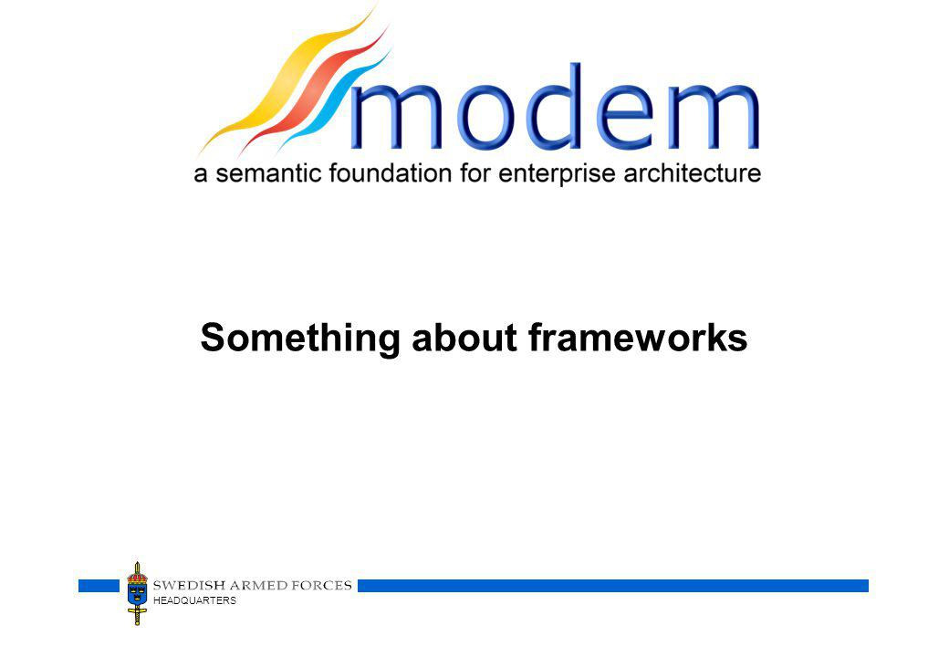 Something about frameworks