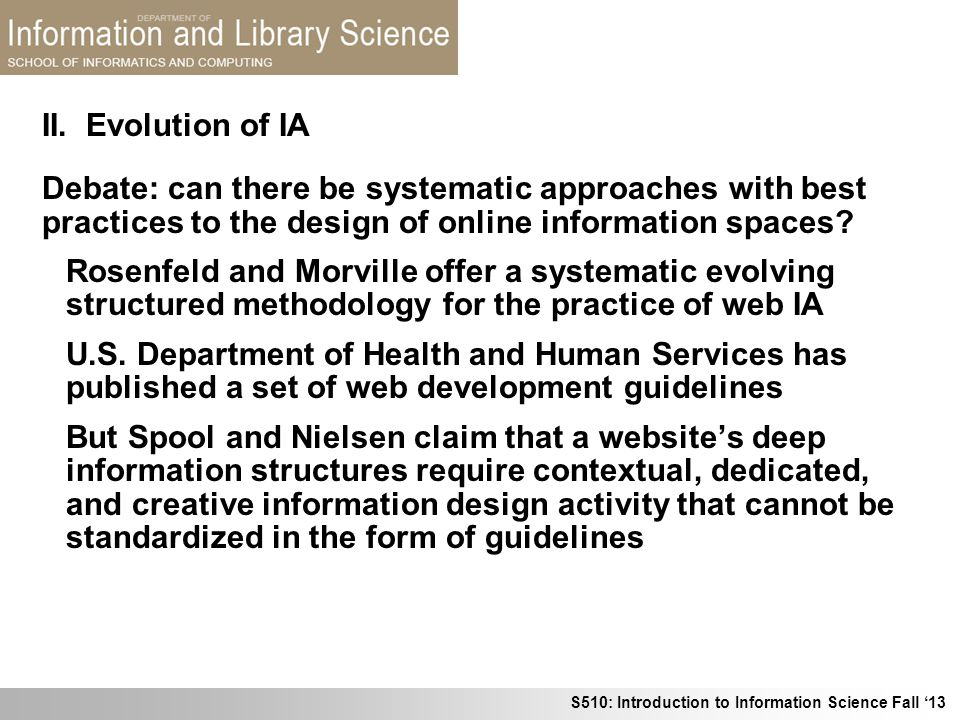 II. Evolution of IA Debate: can there be systematic approaches with best practices to the design of online information spaces