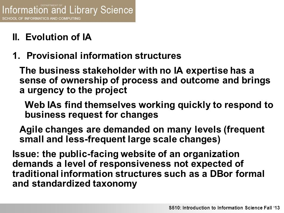 II. Evolution of IA Provisional information structures.