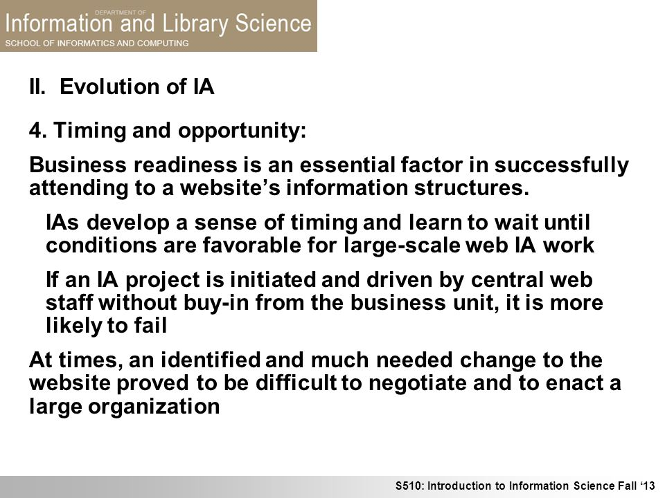 II. Evolution of IA 4. Timing and opportunity: