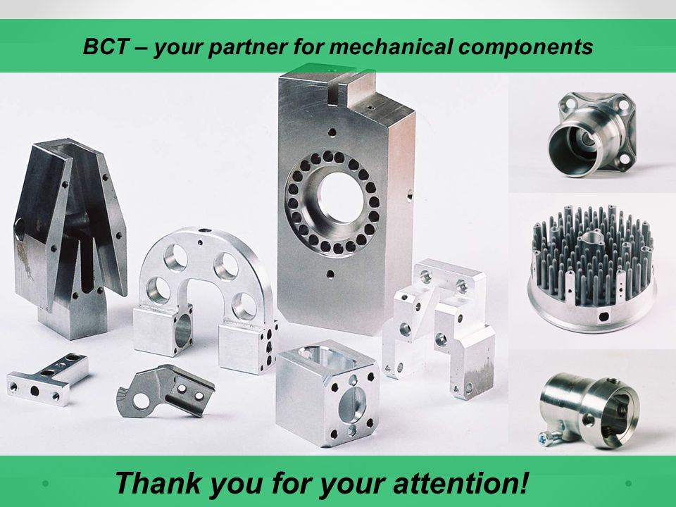 BCT – your partner for mechanical components