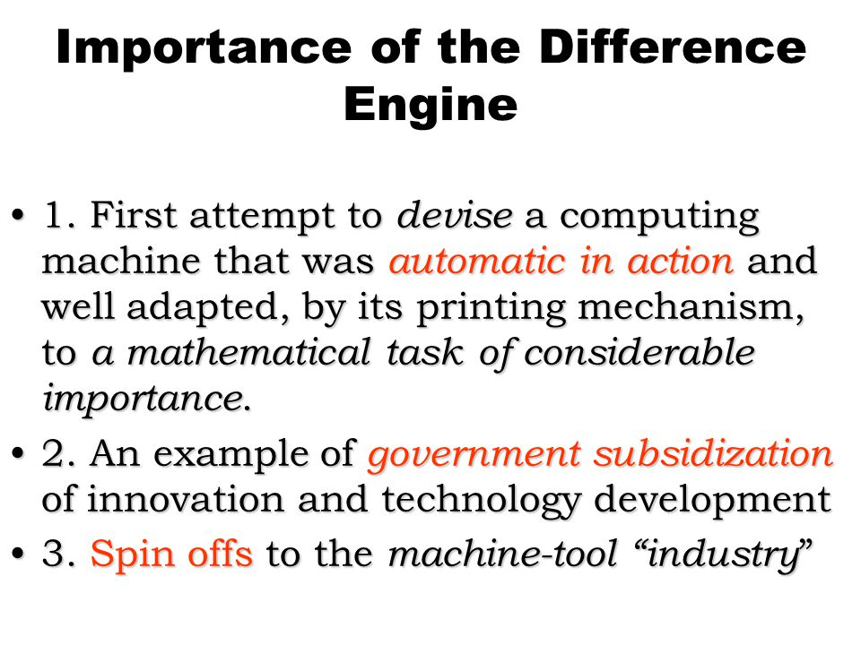 Importance of the Difference Engine