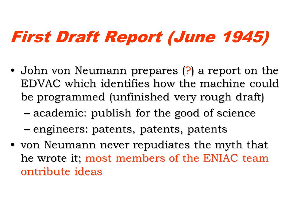 First Draft Report (June 1945)