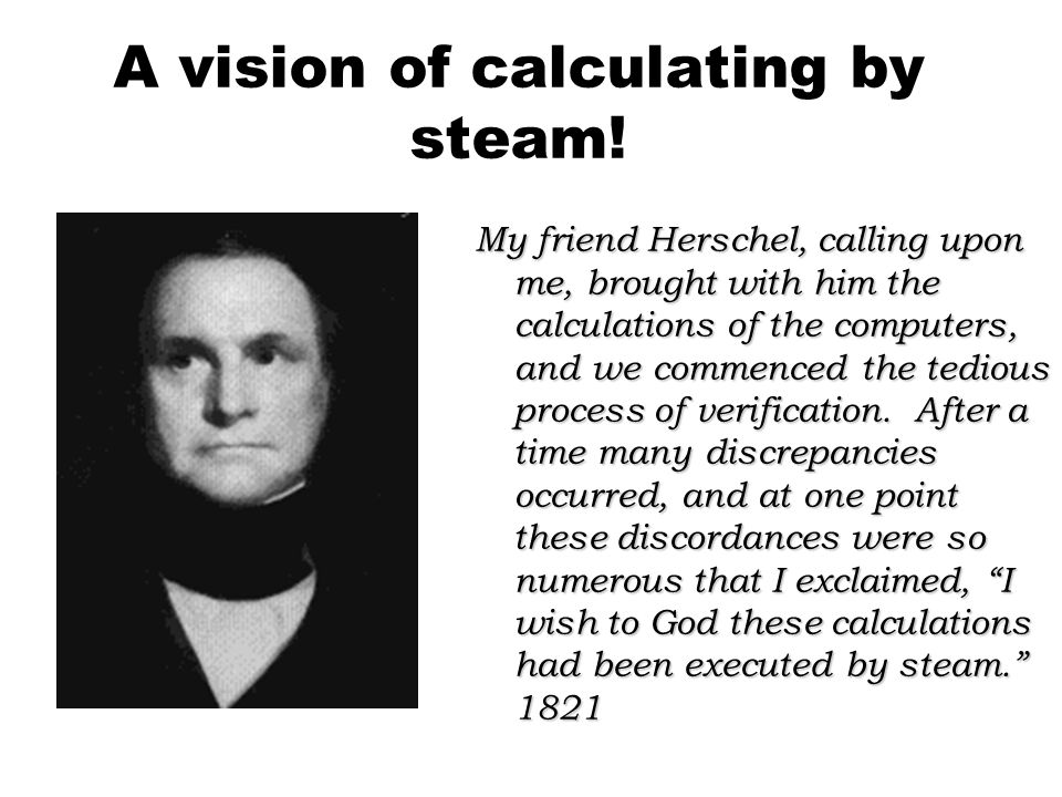 A vision of calculating by steam!