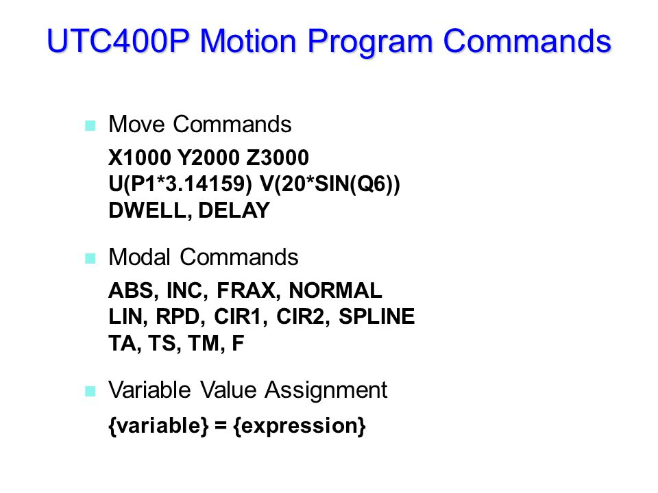 UTC400P Motion Program Commands (continue)