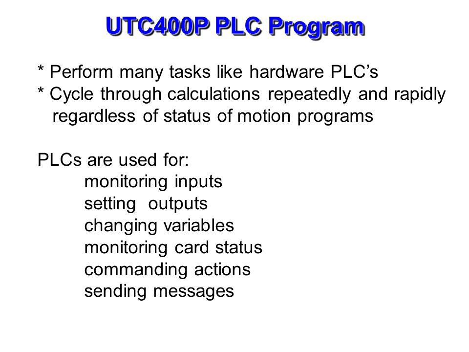 UTC400P PLC Types Foreground PLC (PLC0) Background PLC (PLC1-15)