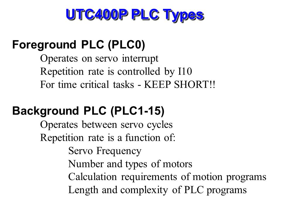 PLC Program Control I6 = 0 No PLC's can be enabled