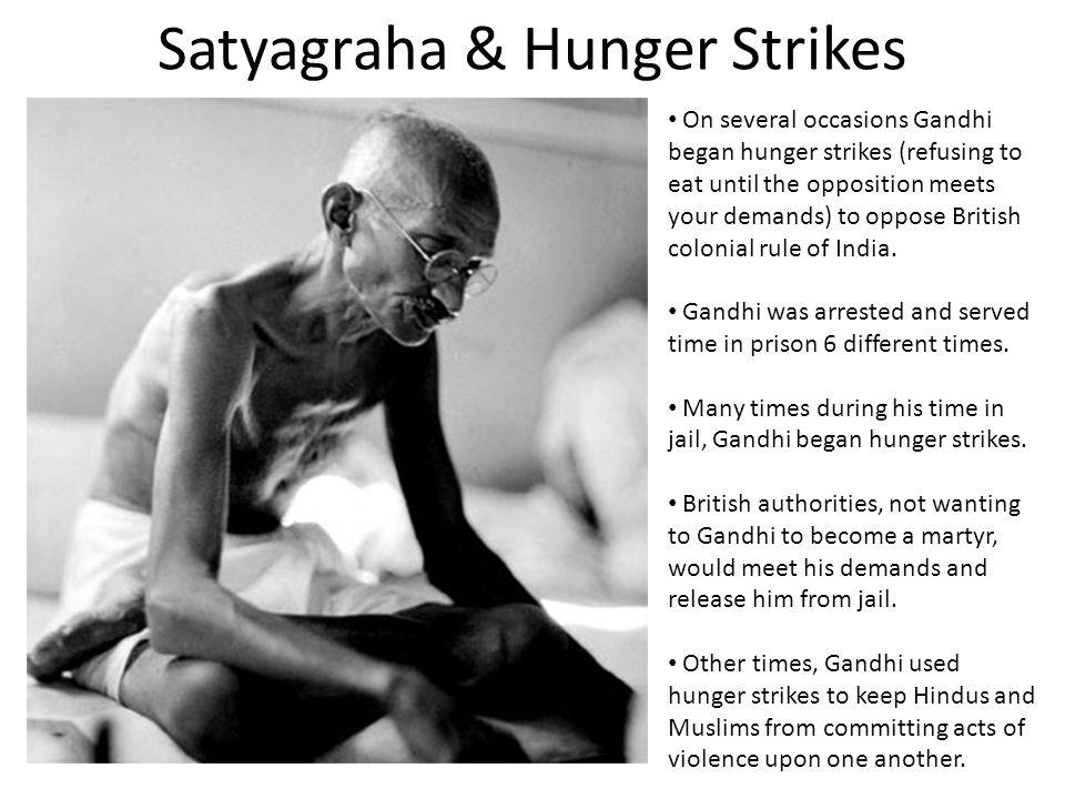 Satyagraha & Hunger Strikes
