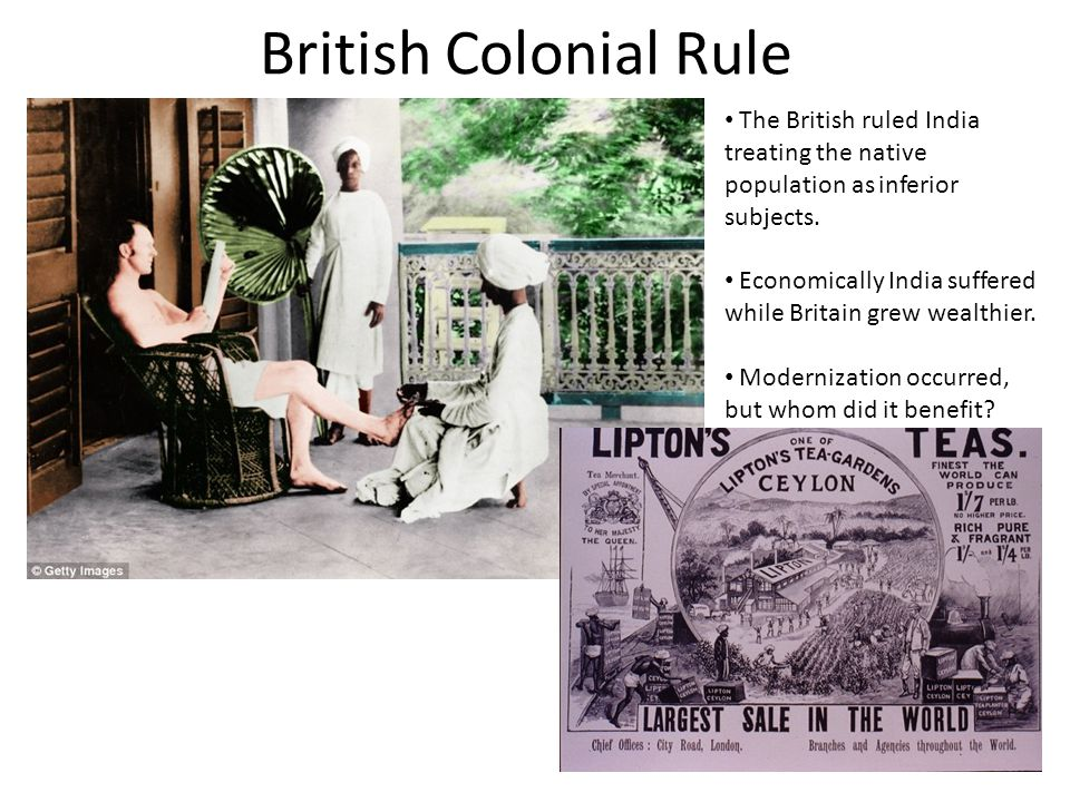 British Colonial Rule The British ruled India treating the native population as inferior subjects.