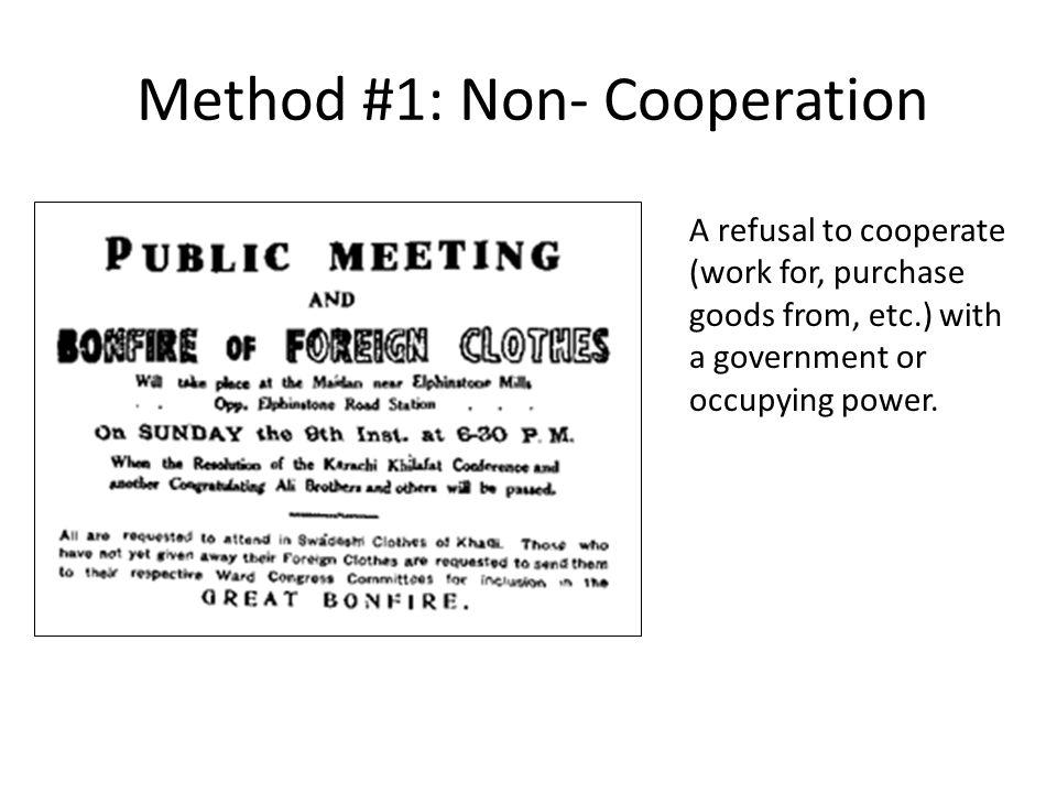 Method #1: Non- Cooperation