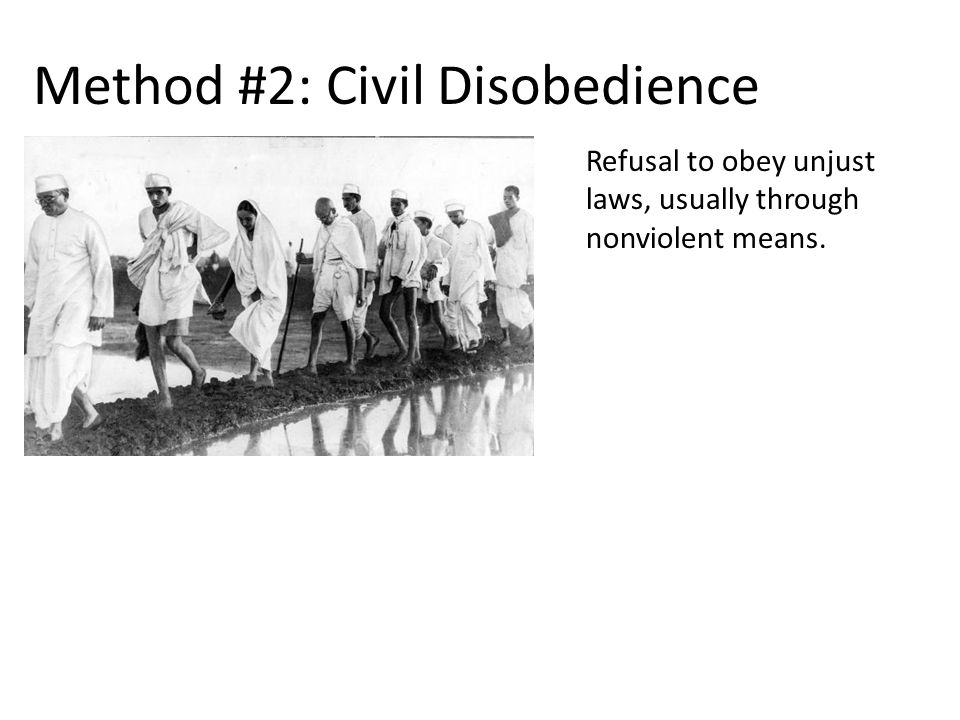civil disobedience of unjust laws of the government Breach of law undertaken with the aim of bringing about a change in laws or government  the face of unjust laws  rawls think civil disobedience shouldn't.