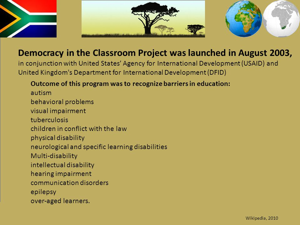 Democracy in the Classroom Project was launched in August 2003,