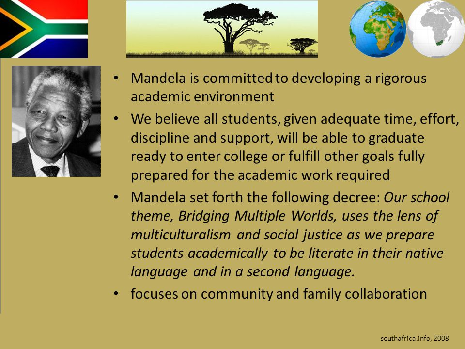 Mandela is committed to developing a rigorous academic environment