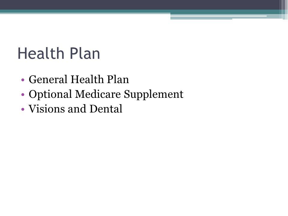 Health Plan General Health Plan Optional Medicare Supplement