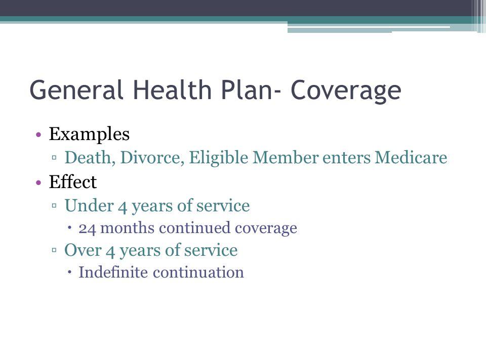 General Health Plan- Coverage