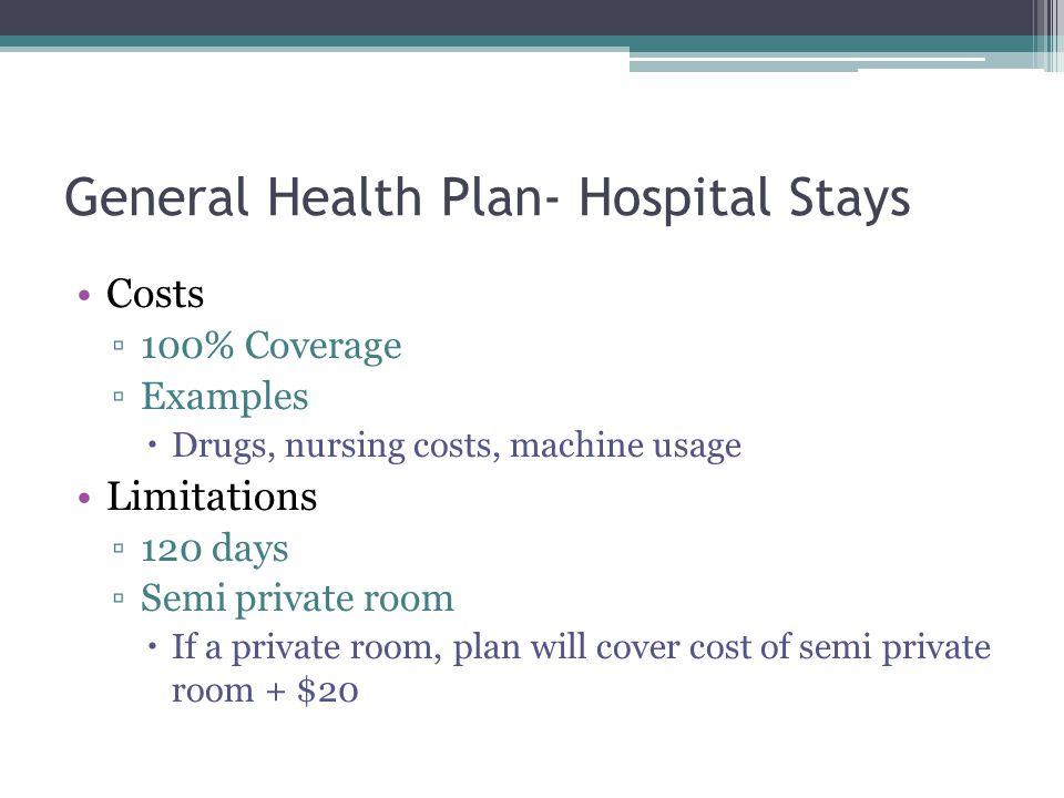 General Health Plan- Hospital Stays