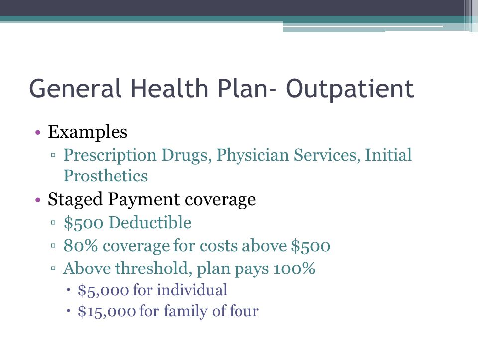 General Health Plan- Outpatient