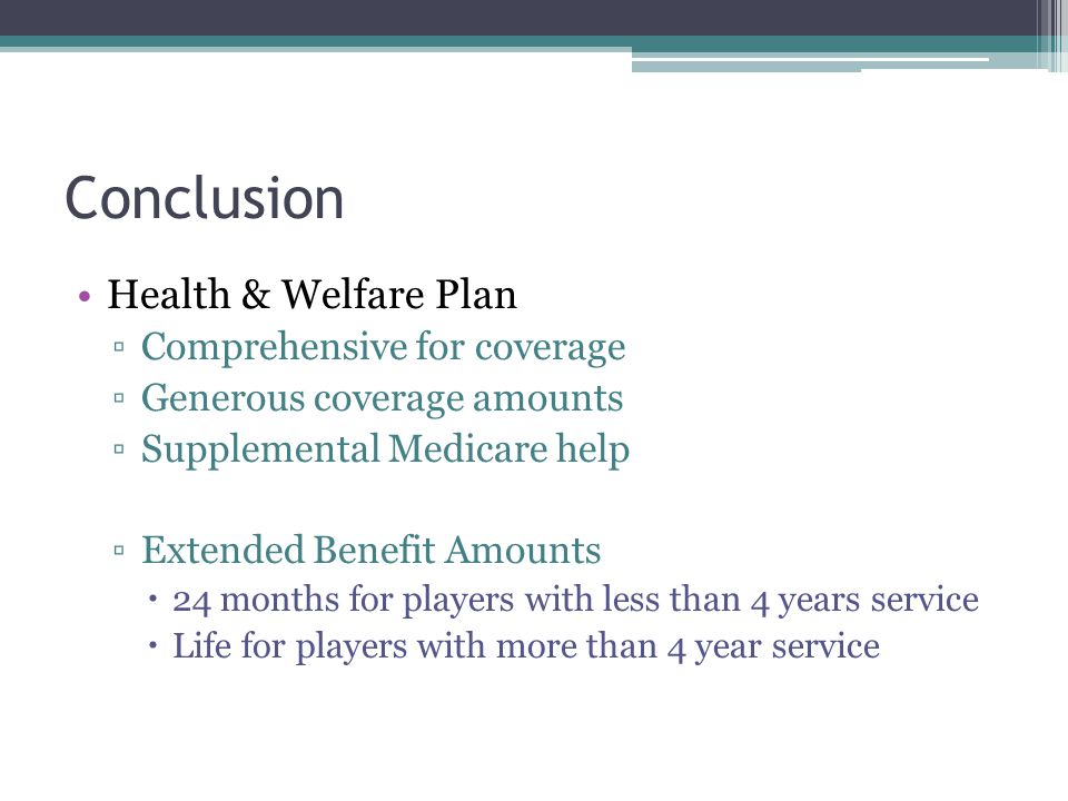 Conclusion Health & Welfare Plan Comprehensive for coverage