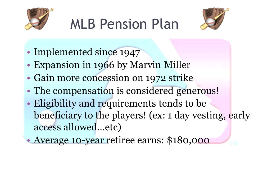 MLB Pension Plan Implemented since 1947