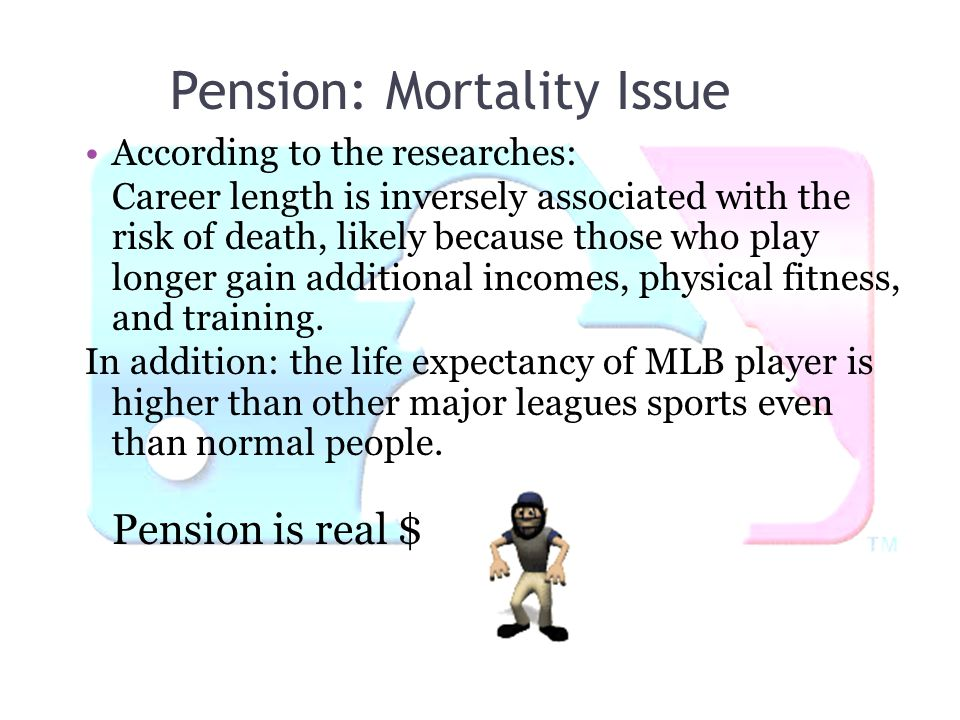Pension: Mortality Issue