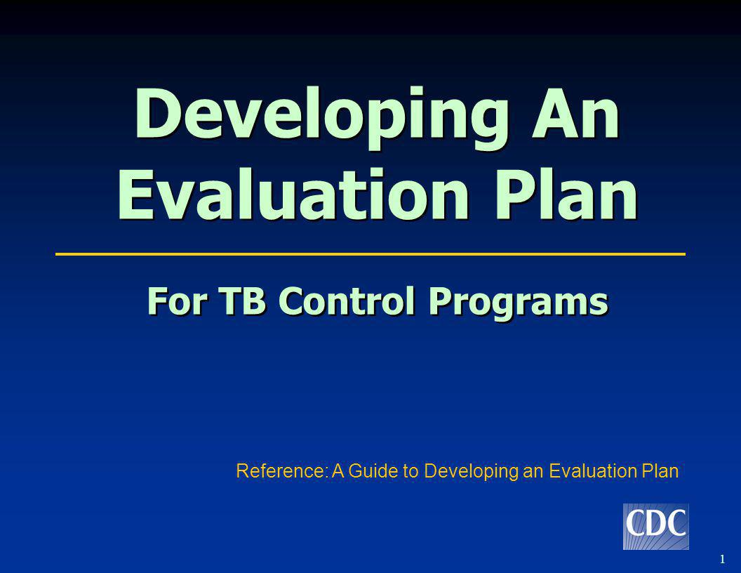 Why Develop an Evaluation Plan