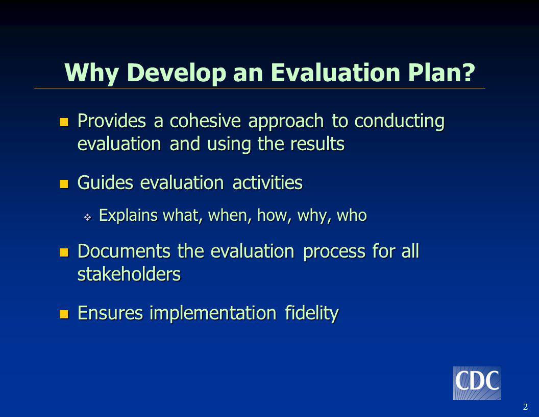 Guide to Developing An Evaluation Plan
