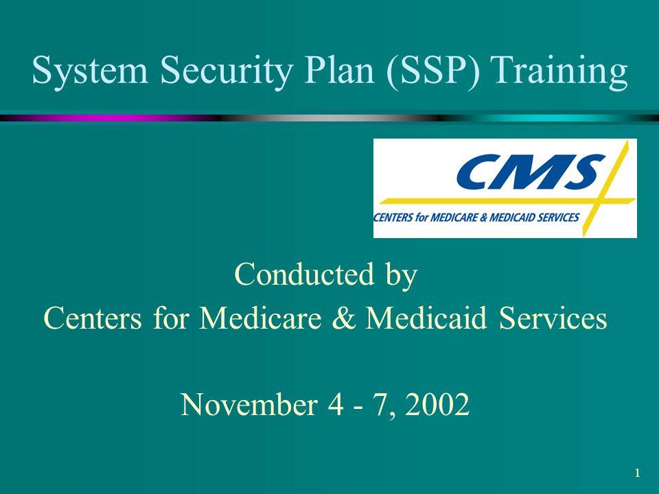 System Security Plan (SSP) Training