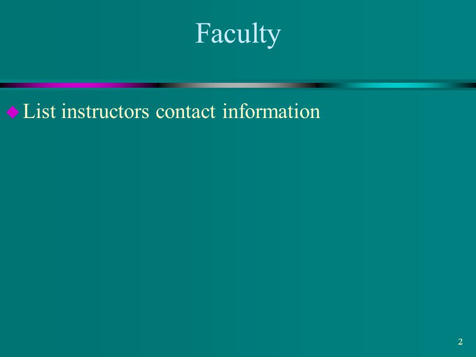 SSP course for BP Mar 2002 Faculty March 22, 2002 List instructors contact information
