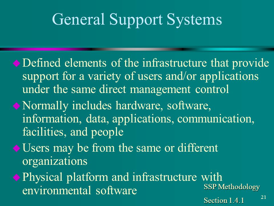 General Support Systems