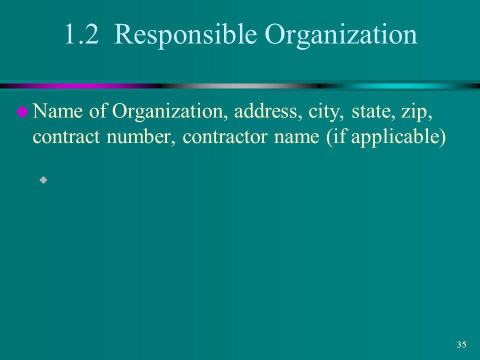 1.2 Responsible Organization