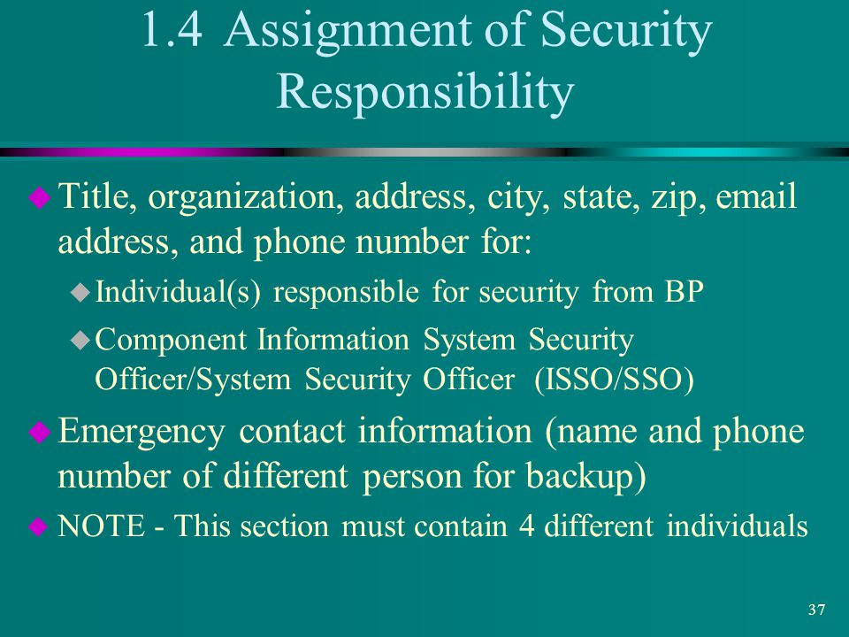 1.4 Assignment of Security Responsibility