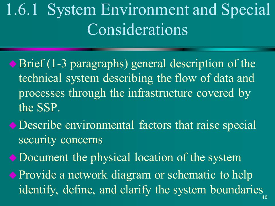 1.6.1 System Environment and Special Considerations