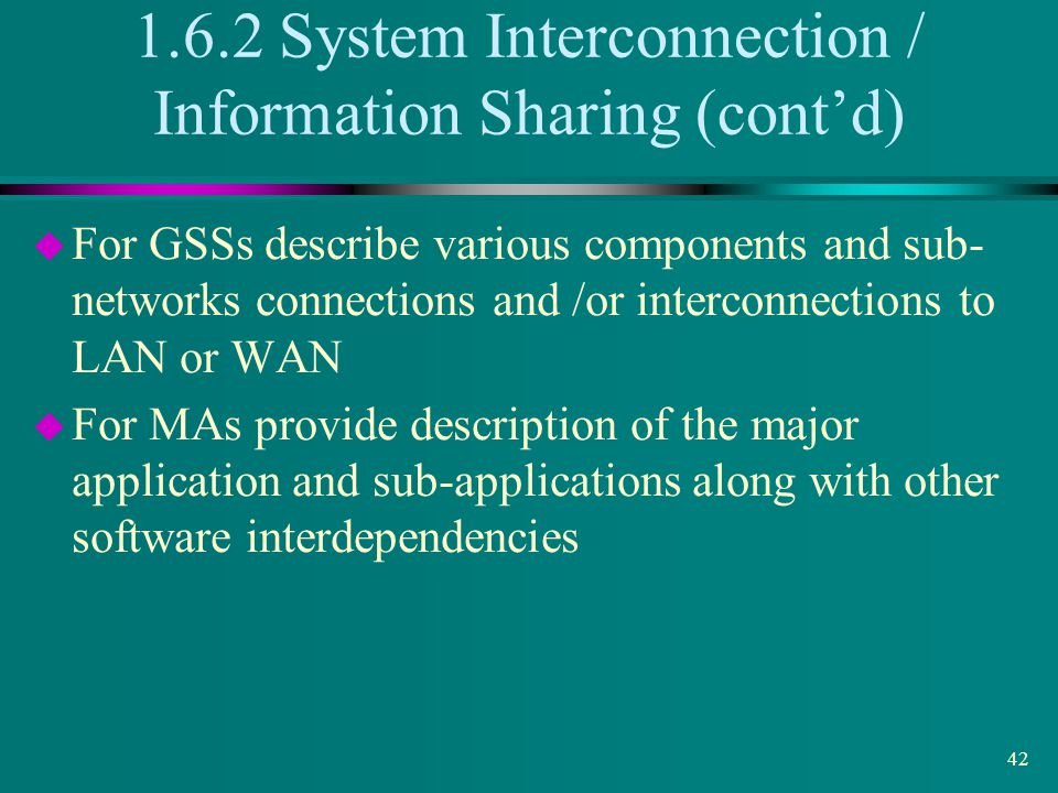 1.6.2 System Interconnection / Information Sharing (cont'd)