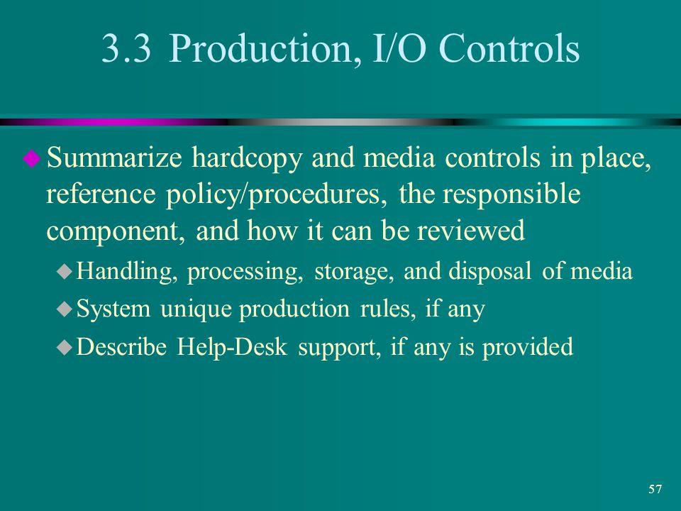 3.3 Production, I/O Controls