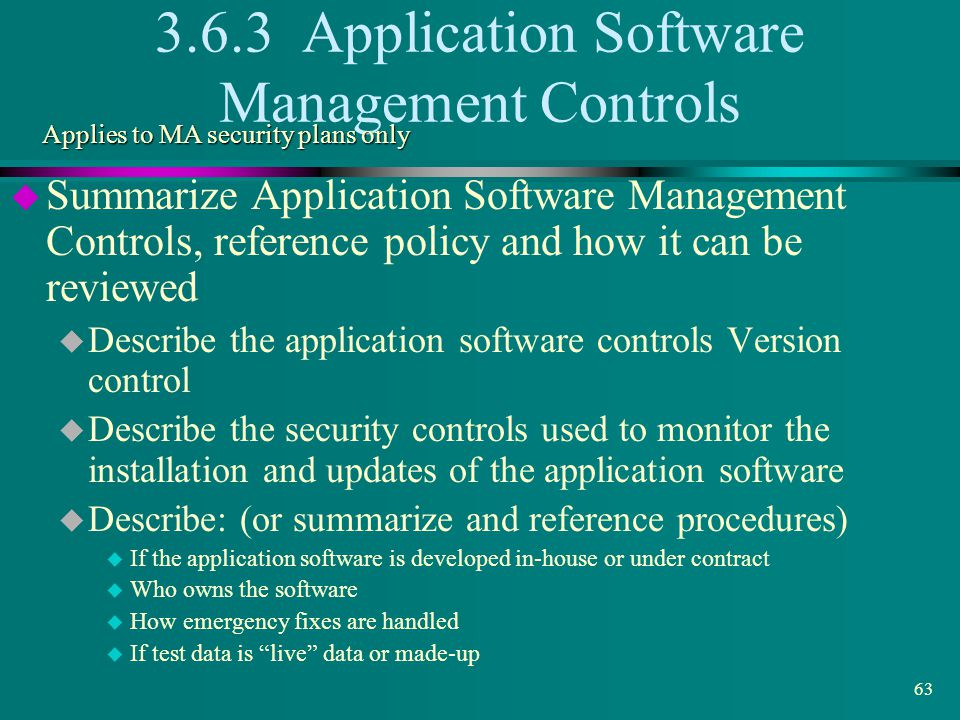 3.6.3 Application Software Management Controls